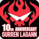 Gurren Lagann 10th Anniversary